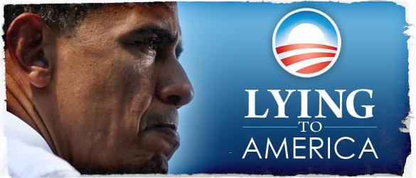 Obama Lying to America