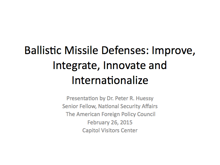 Ballistic Missile Defenses AFPC February 26th 2015.001